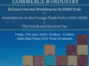 Workshop on Foreign Trade Policy and GST for EXIM Trade