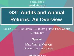 GST Audits and Annual Returns: An Overview