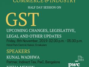 GST – Upcoming Changes, Legislative, Legal and other updates